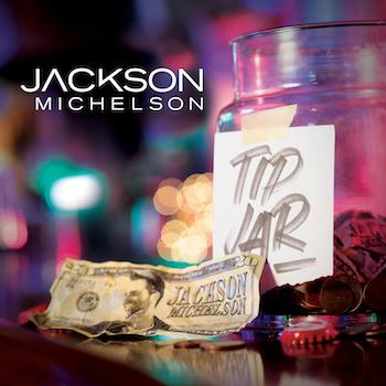 Jackson Michelson_Tip Jar_Single Cover web